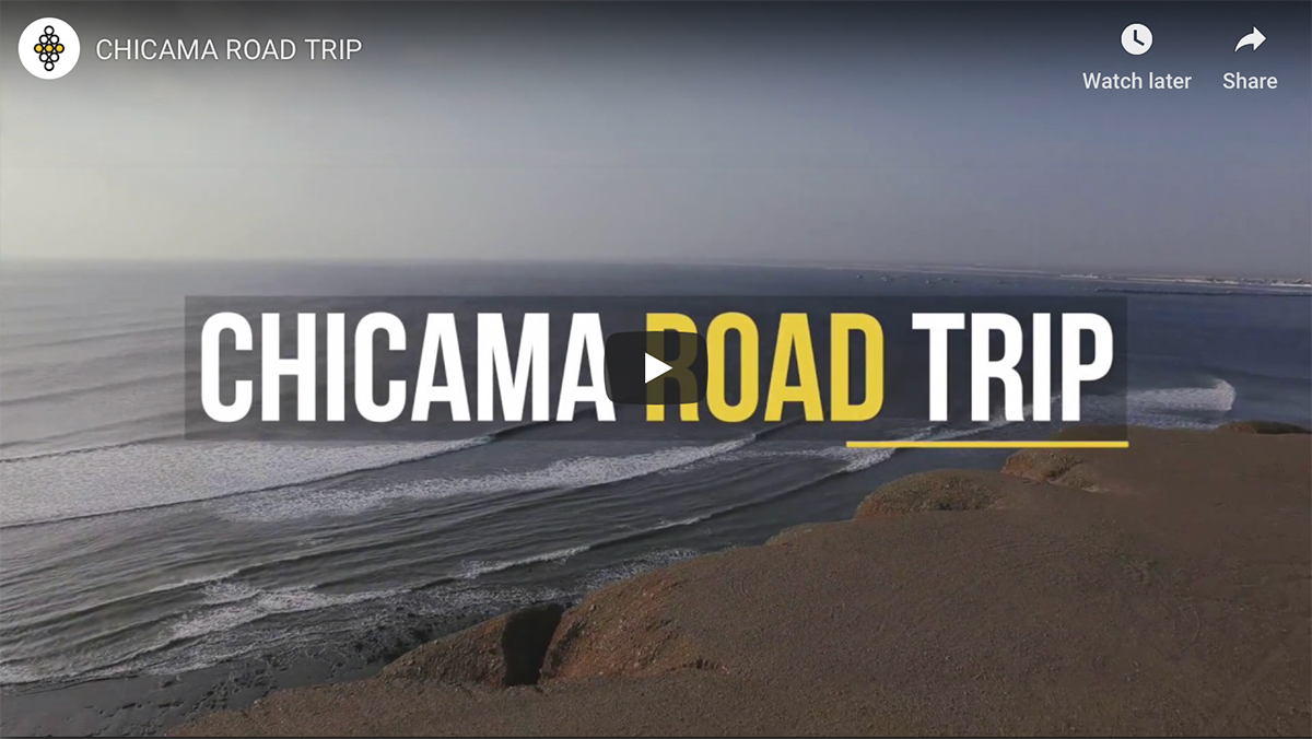 CHICAMA ROAD TRIP