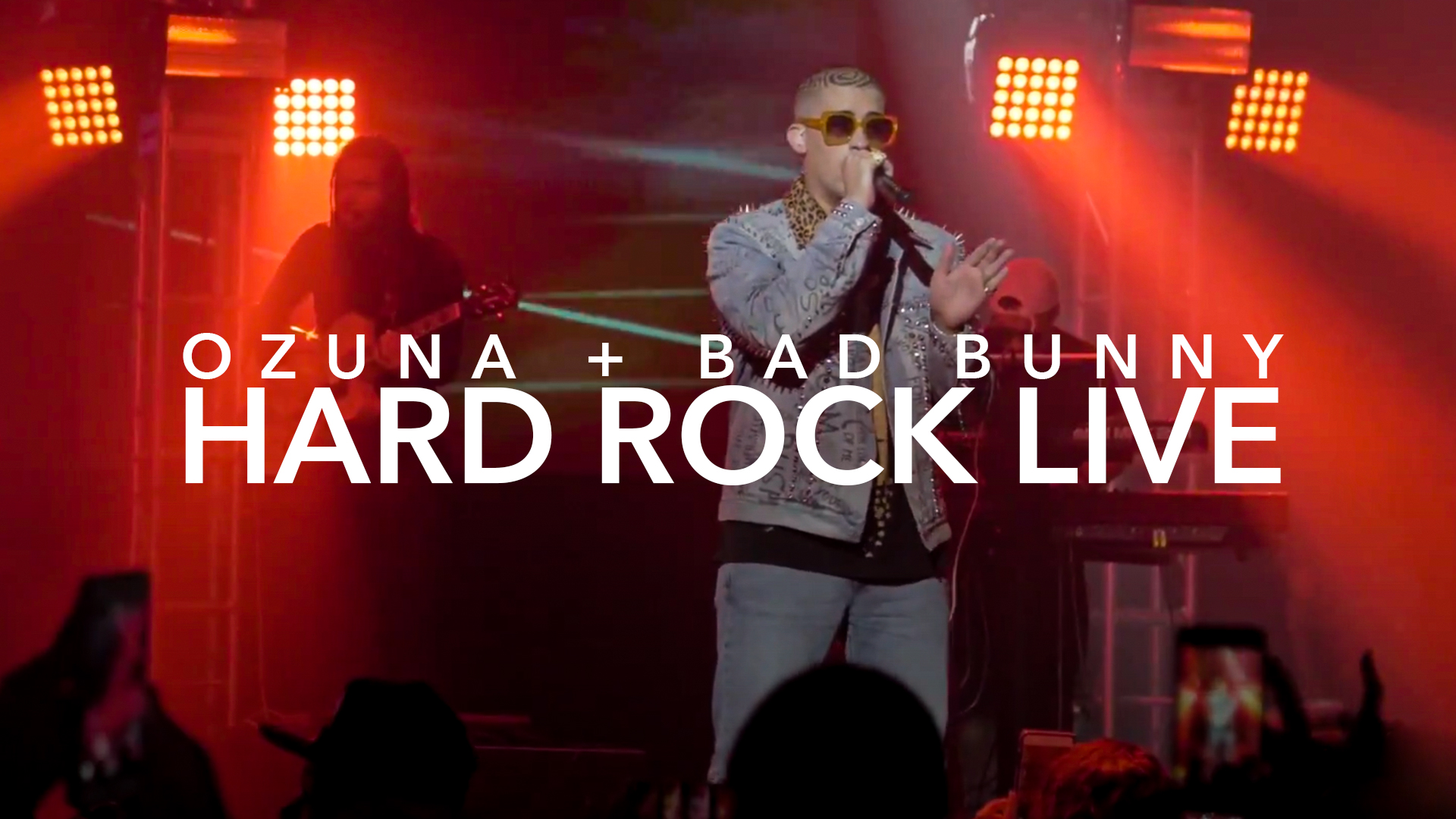OZUNA + BAD BUNNY + TRAP EN CONCIERTO + HARD ROCK LIVE MIAMI