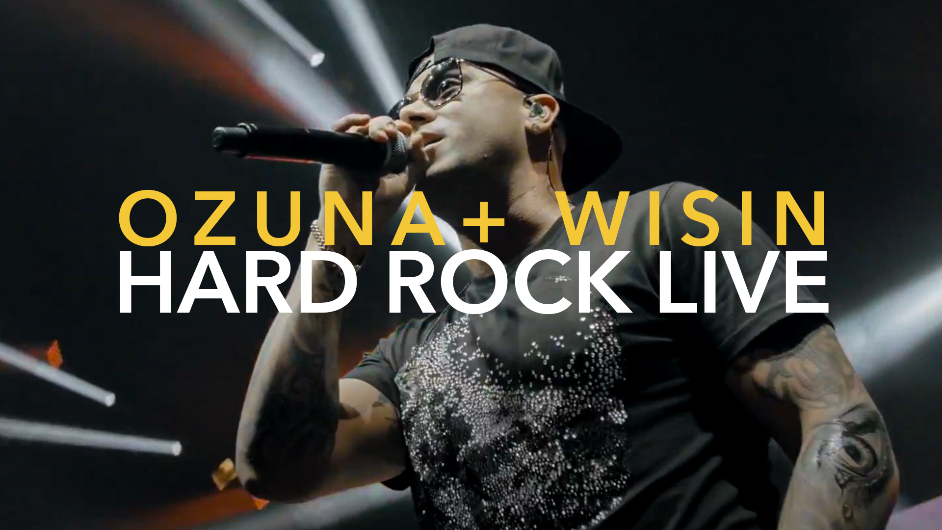 OZUNA + WISIN  ESCAPATE CONMIGO HARD ROCK LIVE MIAMI