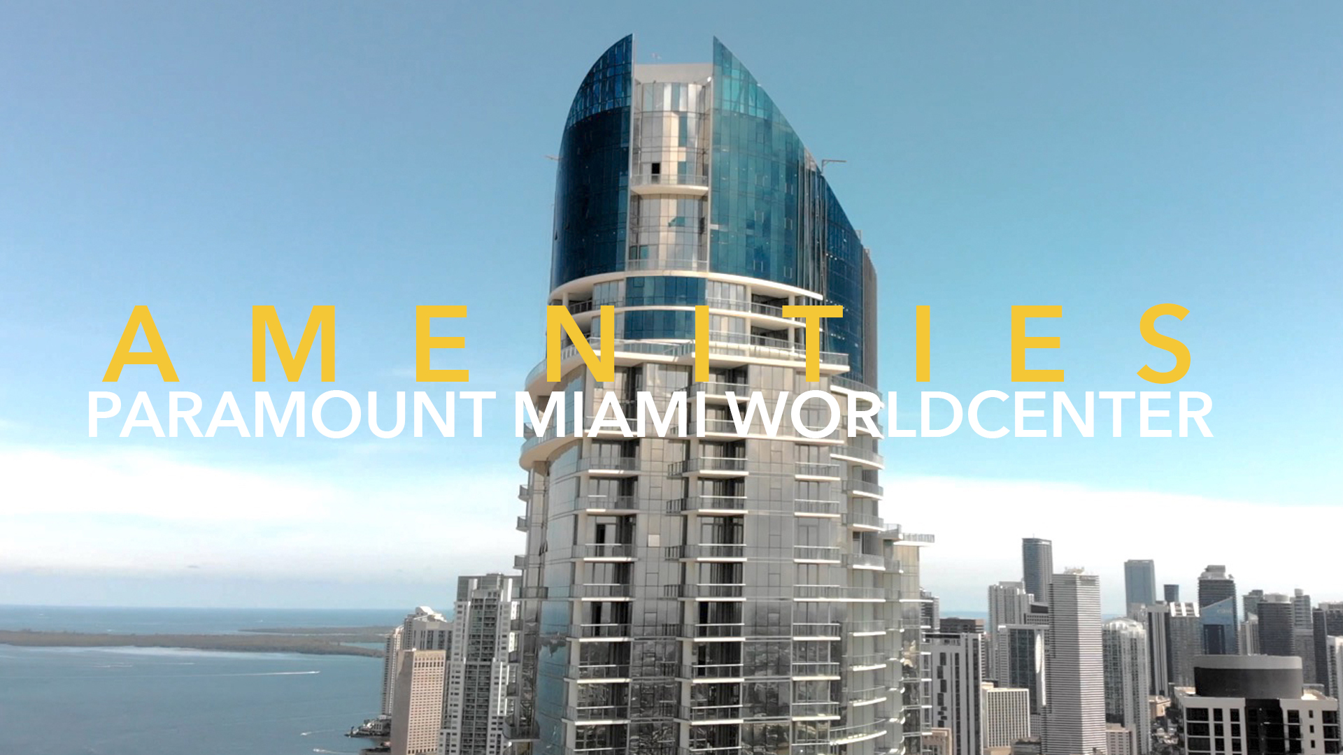 PARAMOUNT MIAMI WORLDCENTER AMENITIES 2020